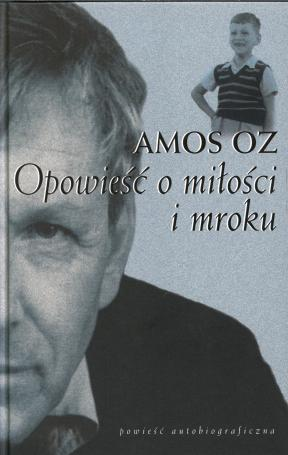 opowiesc-o-milosci-i-mroku-amos-oz.748645_0_1